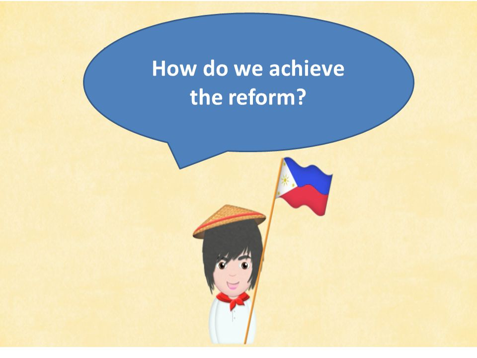 How do we achieve the reform