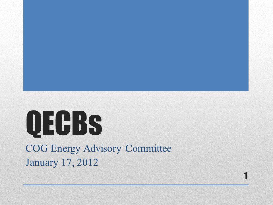 QECBs COG Energy Advisory Committee January 17, 2012 1