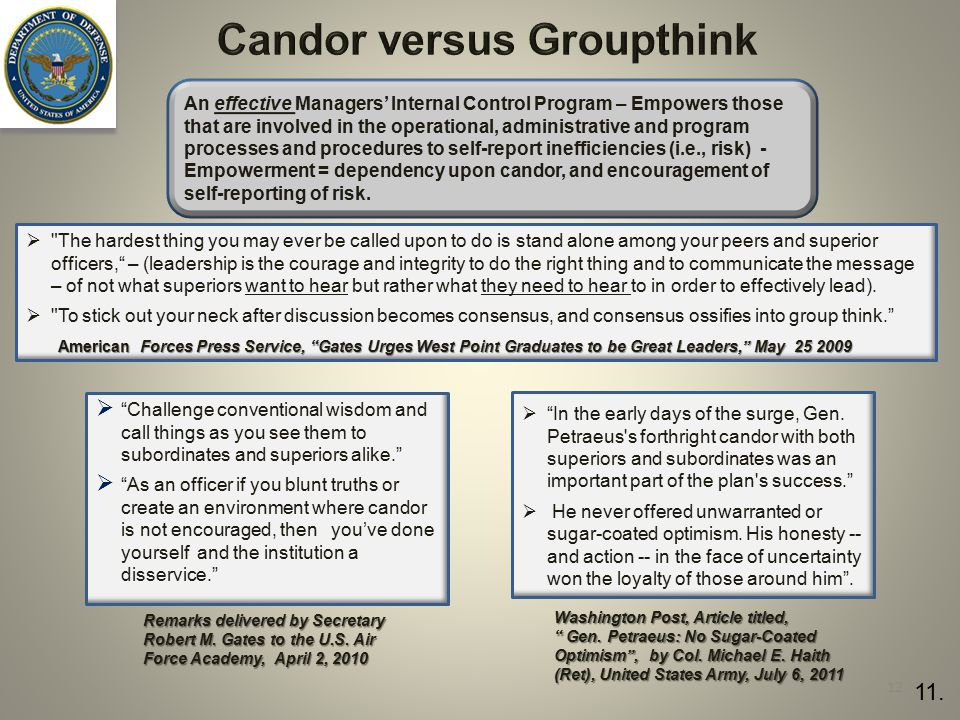 """Candor versus Groupthink Remarks delivered by Secretary Robert M. Gates to the U.S. Air Force Academy, April 2, 2010  """"Challenge conventional wisdom"""