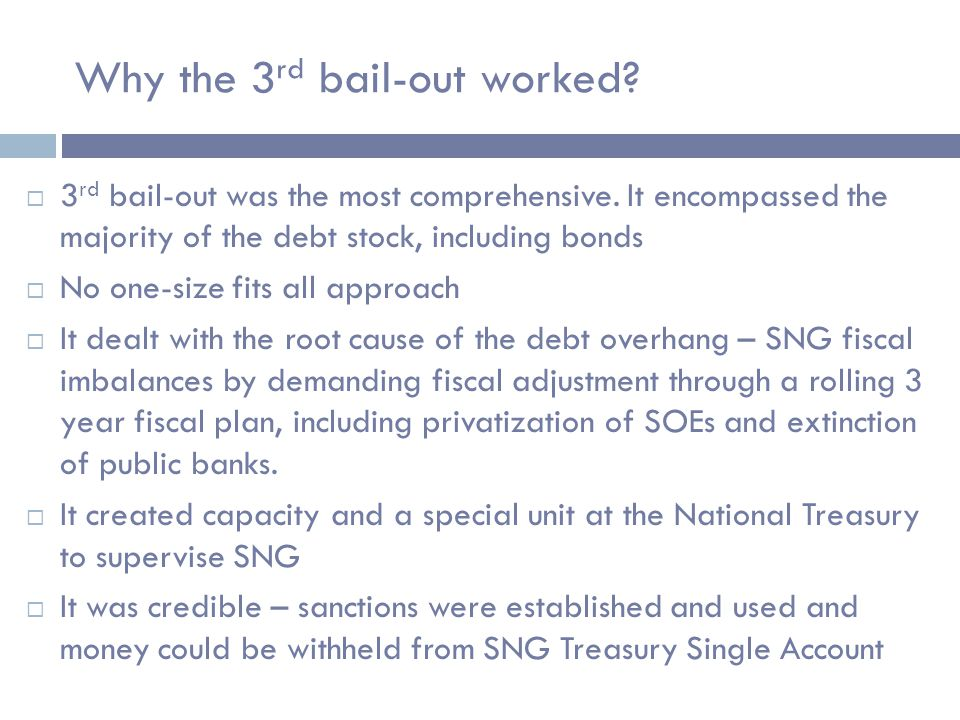 Why the 3 rd bail-out worked.  3 rd bail-out was the most comprehensive.
