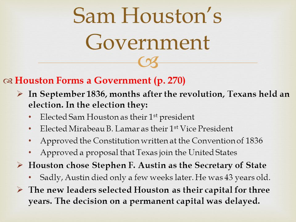 Houston's First Term RECAP Major PROBLEMS During His First Term Recognition Military Annexation Native Americans Debt Santa Anna