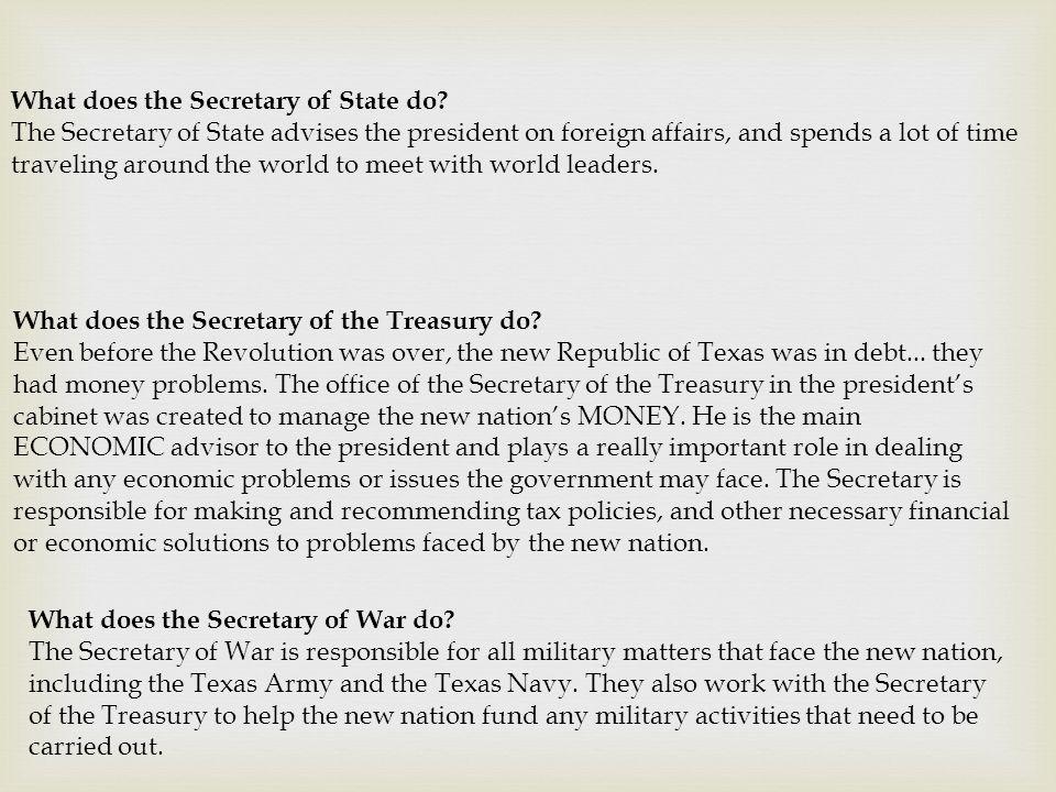 What does the Secretary of the Treasury do.