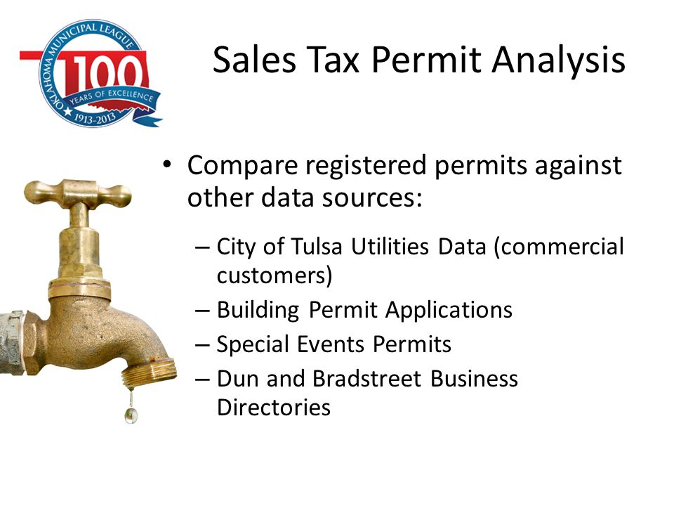 Compare registered permits against other data sources: – City of Tulsa Utilities Data (commercial customers) – Building Permit Applications – Special