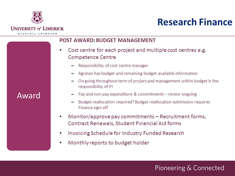 Research Finance POST AWARD: BUDGET MANAGEMENT Cost centre for each project and multiple cost centres e.g.