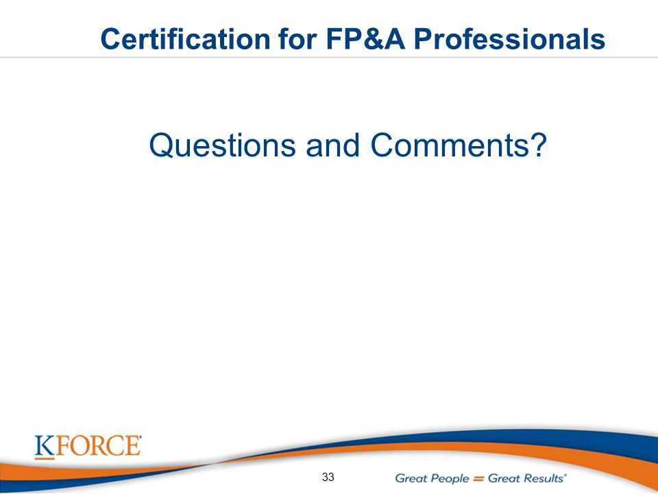 Certification for FP&A Professionals Questions and Comments 33