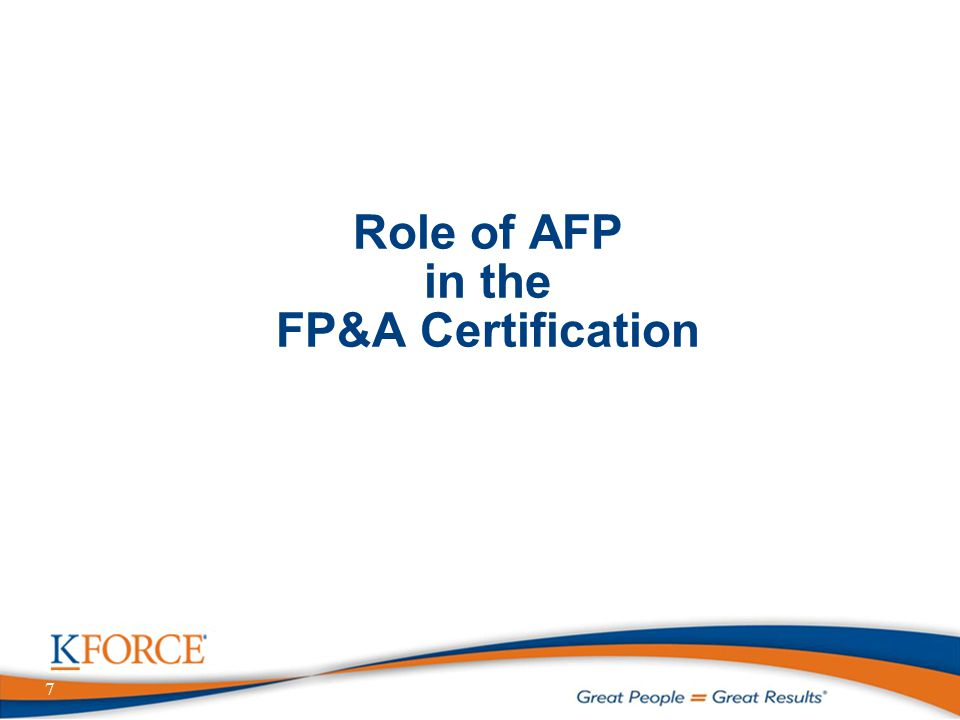 7 Role of AFP in the FP&A Certification