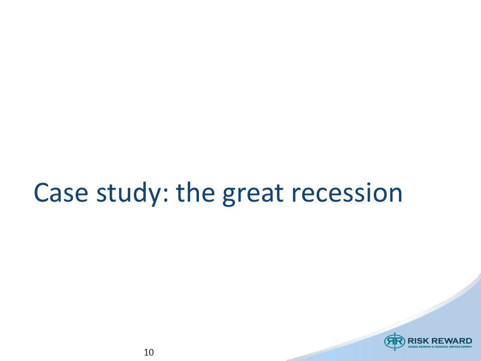 10 Case study: the great recession