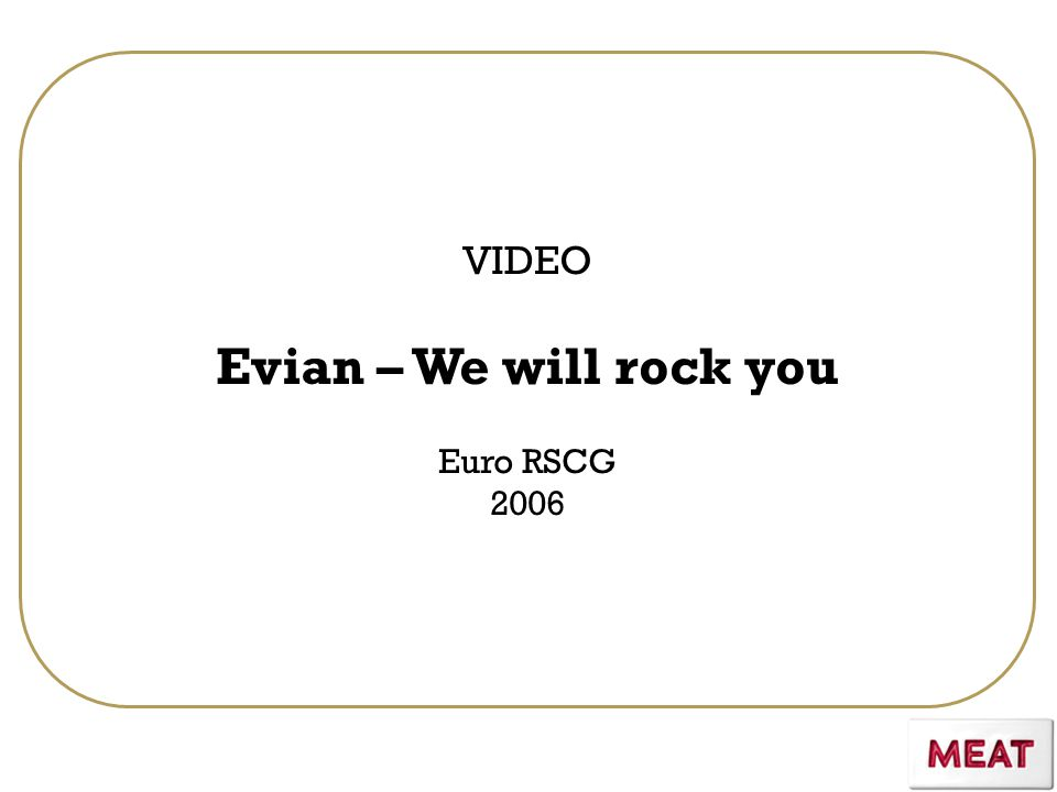 VIDEO Evian – We will rock you Euro RSCG 2006