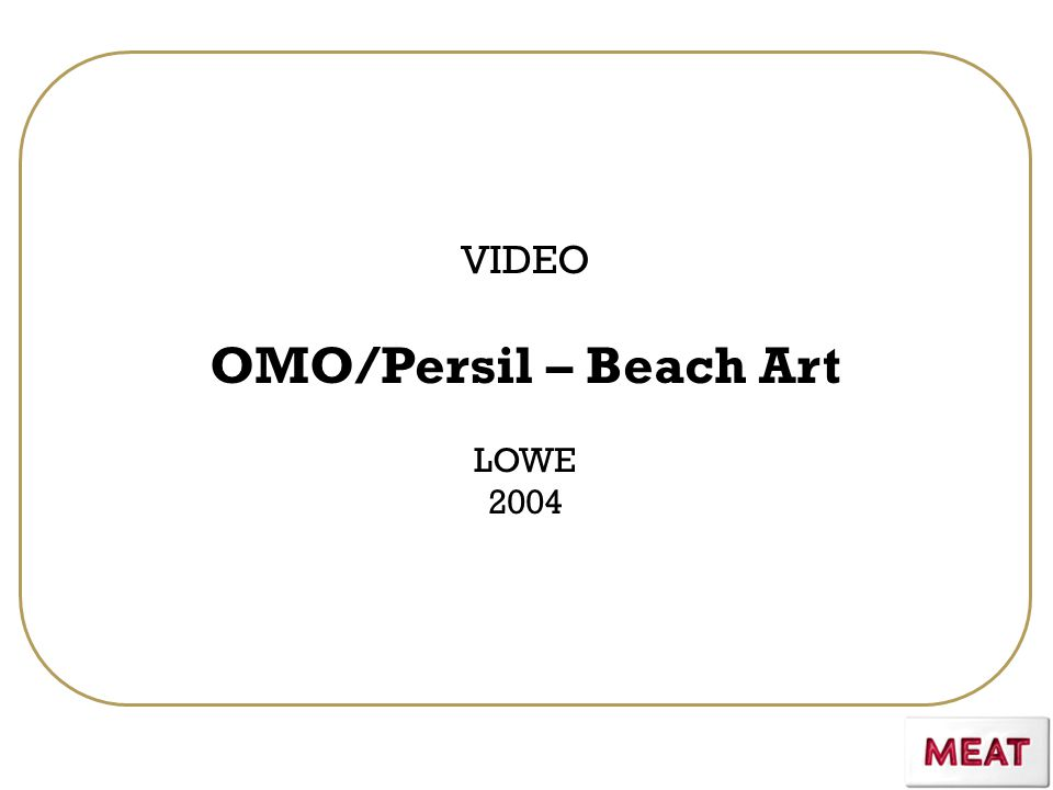 VIDEO OMO/Persil – Beach Art LOWE 2004