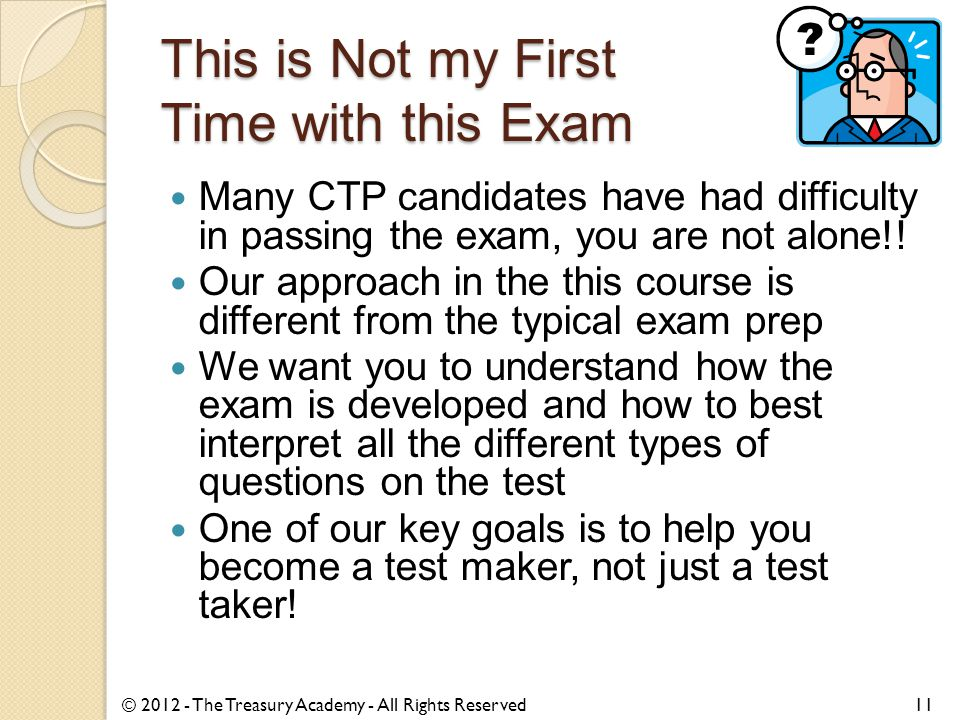 This is Not my First Time with this Exam Many CTP candidates have had difficulty in passing the exam, you are not alone!! Our approach in the this cou