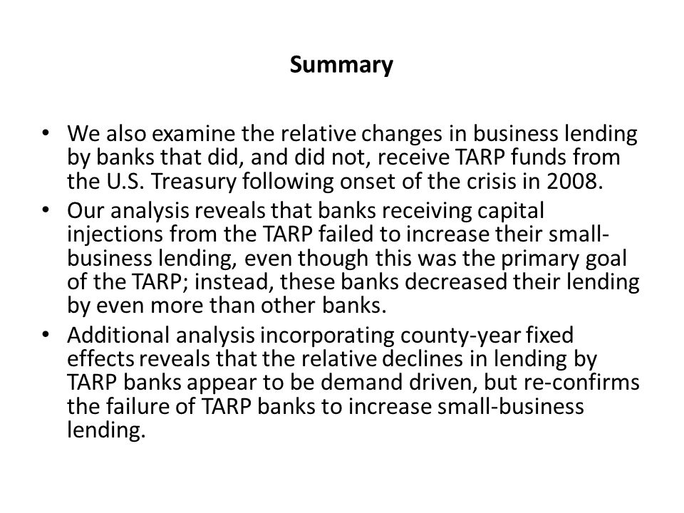 Results: Change in Dollar Amount of Lending Panel Regressions with Year, Bank and County Fixed-Effects Banks with higher ratios of NPLs to assets increase lending by more than banks with lower ratios of NPLs to assets.