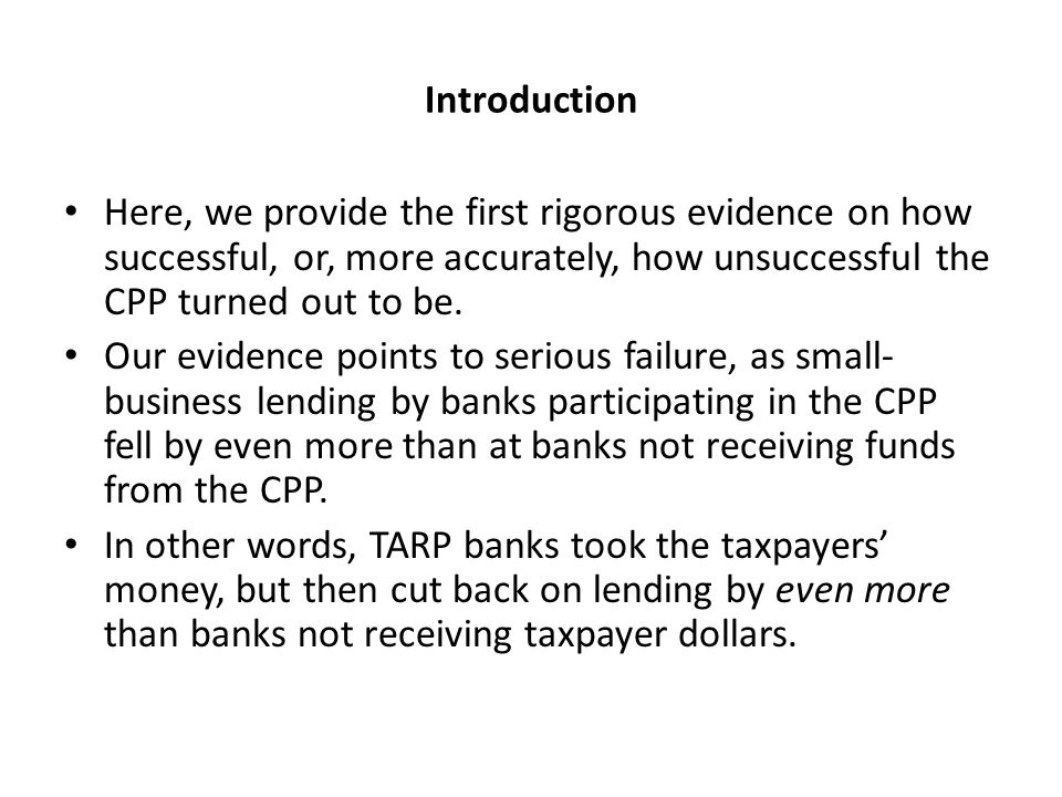 Introduction Here, we provide the first rigorous evidence on how successful, or, more accurately, how unsuccessful the CPP turned out to be.