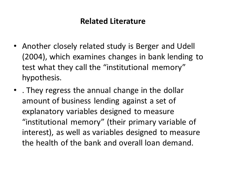 Related Literature Ivashina and Scharfstein (2009) use loan-level data from DealScan to analyze changes in the market for large, syndicated bank loans.
