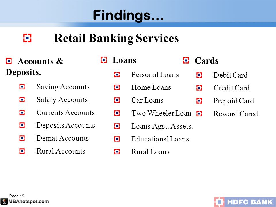 Page  9 Retail Banking Services Accounts & Deposits.