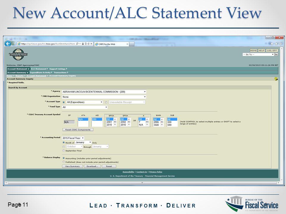 L EAD ∙ T RANSFORM ∙ D ELIVER Page 11 New Account/ALC Statement View