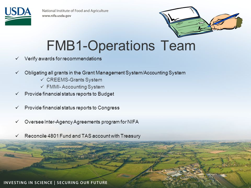 FMB1-Operations Team Verify awards for recommendations Obligating all grants in the Grant Management System/Accounting System CREEMS-Grants System FMM