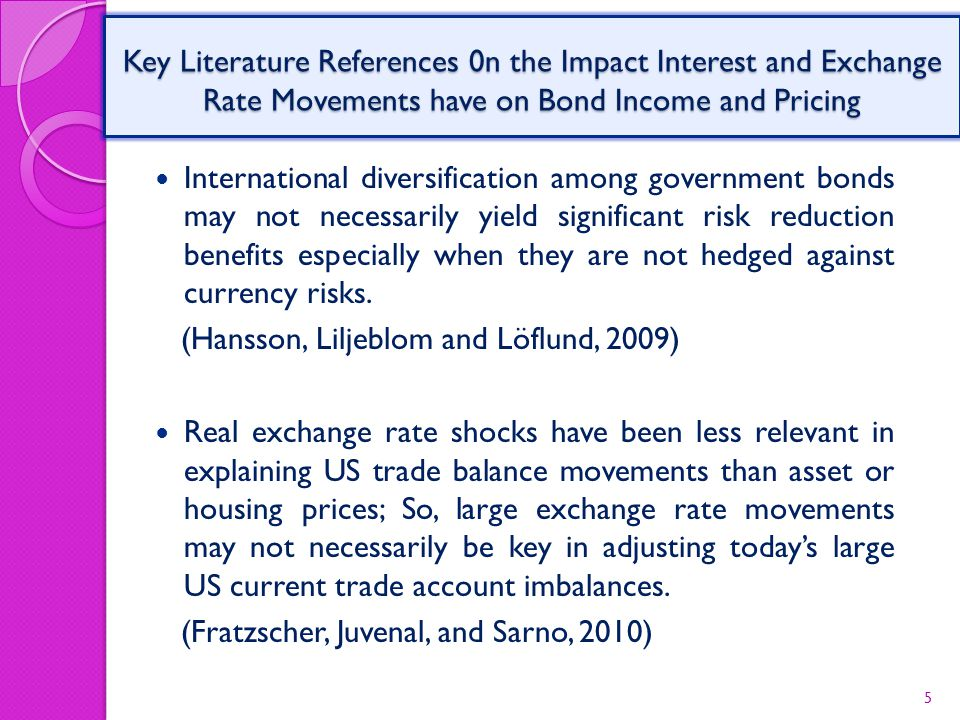 International diversification among government bonds may not necessarily yield significant risk reduction benefits especially when they are not hedged against currency risks.