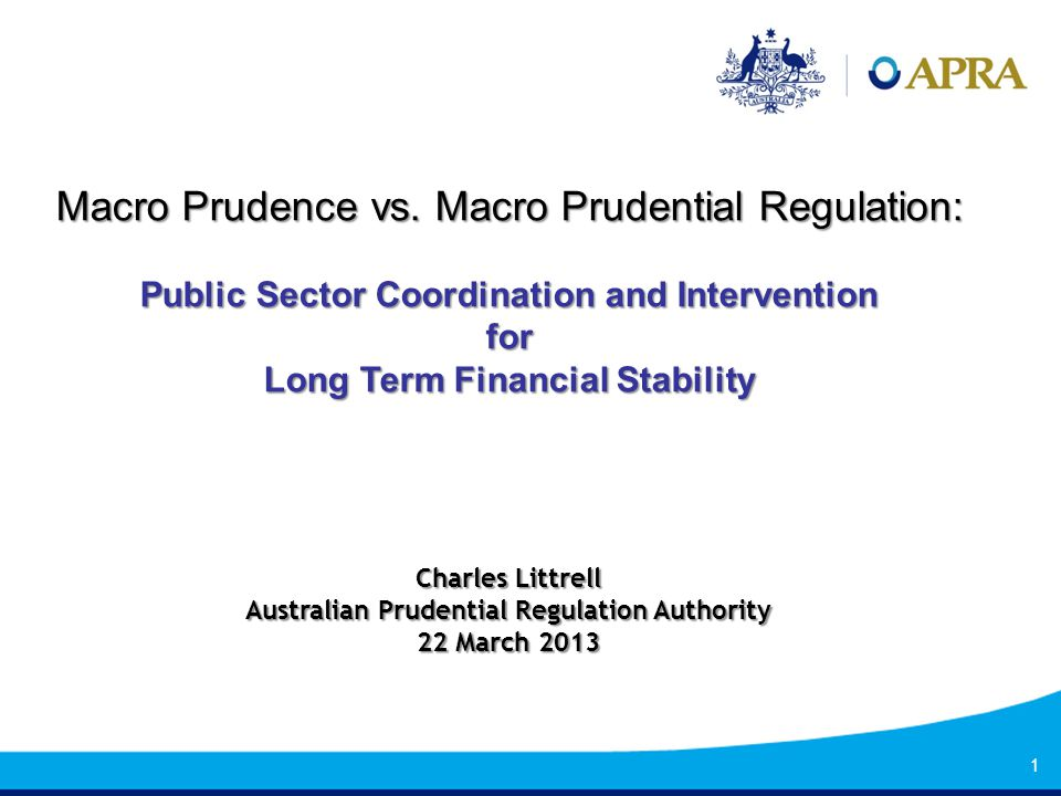 Macro Prudential Supervision vs.