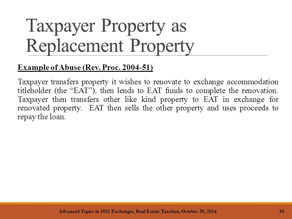Taxpayer Property as Replacement Property Example of Abuse (Rev.