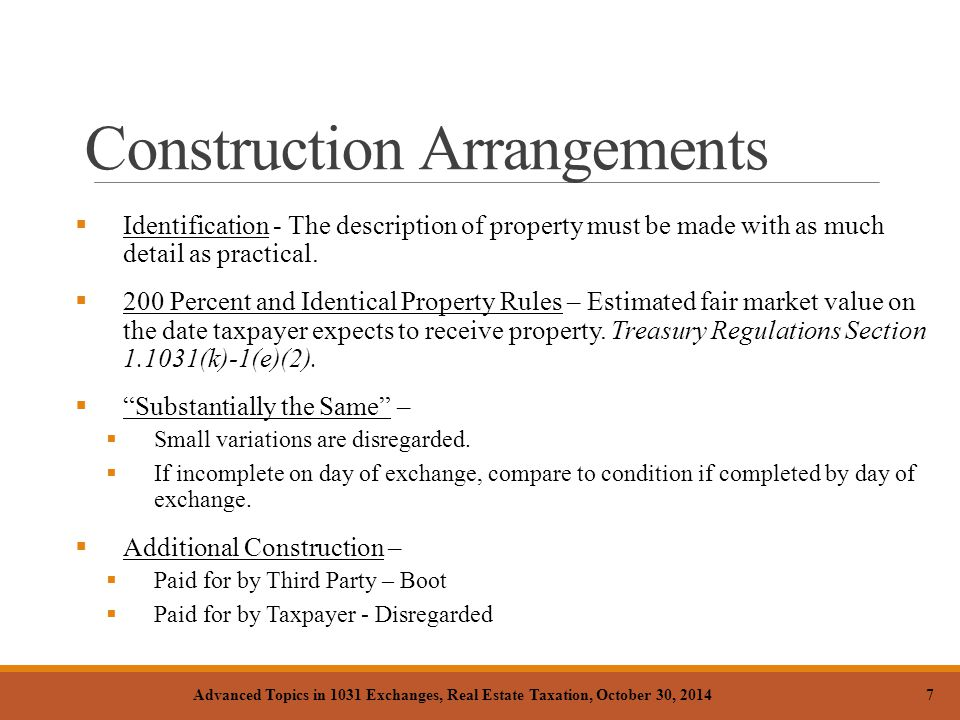 Construction Arrangements  Identification - The description of property must be made with as much detail as practical.  200 Percent and Identical Pr