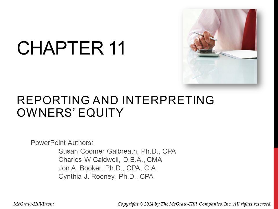 PowerPoint Authors: Susan Coomer Galbreath, Ph.D., CPA Charles W Caldwell, D.B.A., CMA Jon A.