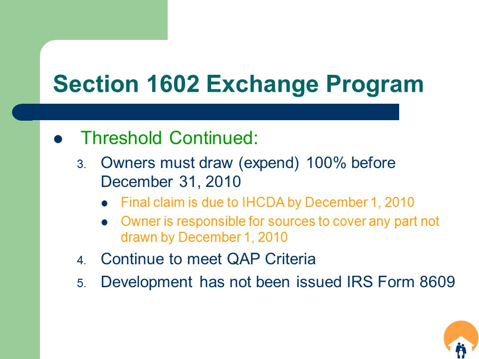 Section 1602 Exchange Program Threshold Continued: 3.