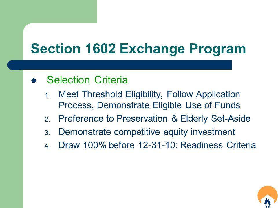 Section 1602 Exchange Program Selection Criteria 1.