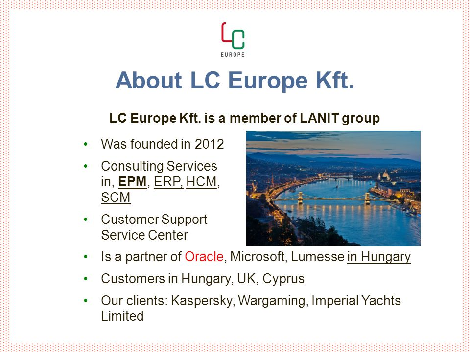 About LC Europe Kft. LC Europe Kft.