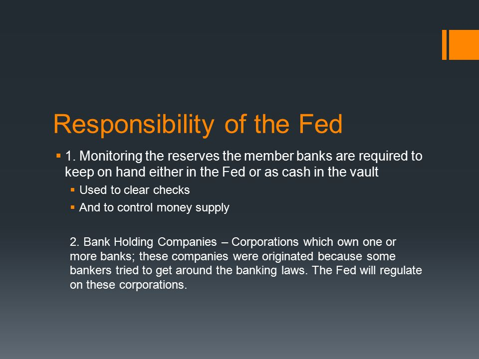 Responsibility of the Fed  1.
