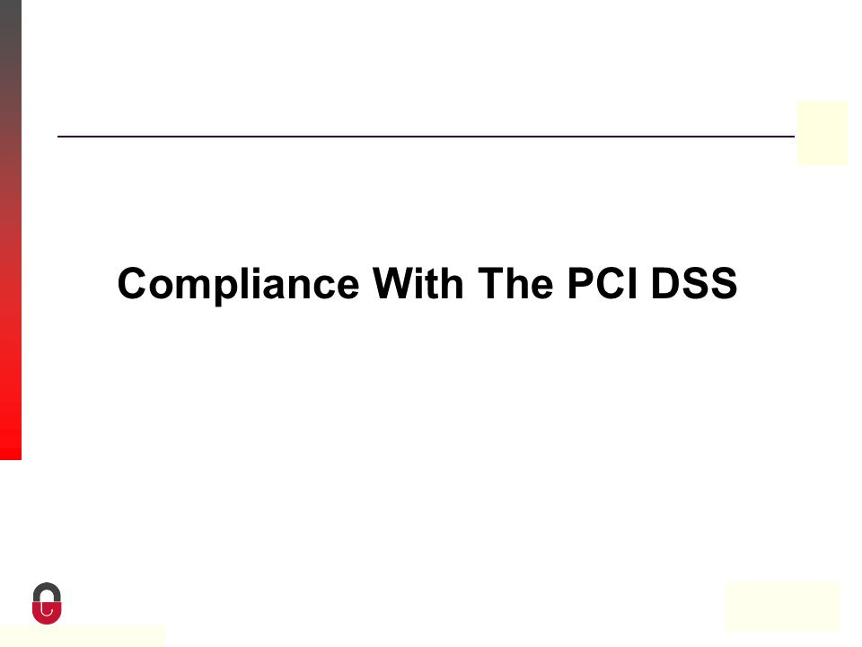 Property of CampusGuard Compliance With The PCI DSS