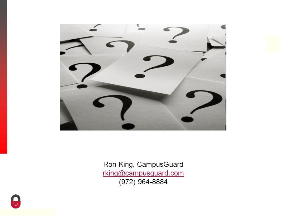 Property of CampusGuard Ron King, CampusGuard rking@campusguard.com (972) 964-8884