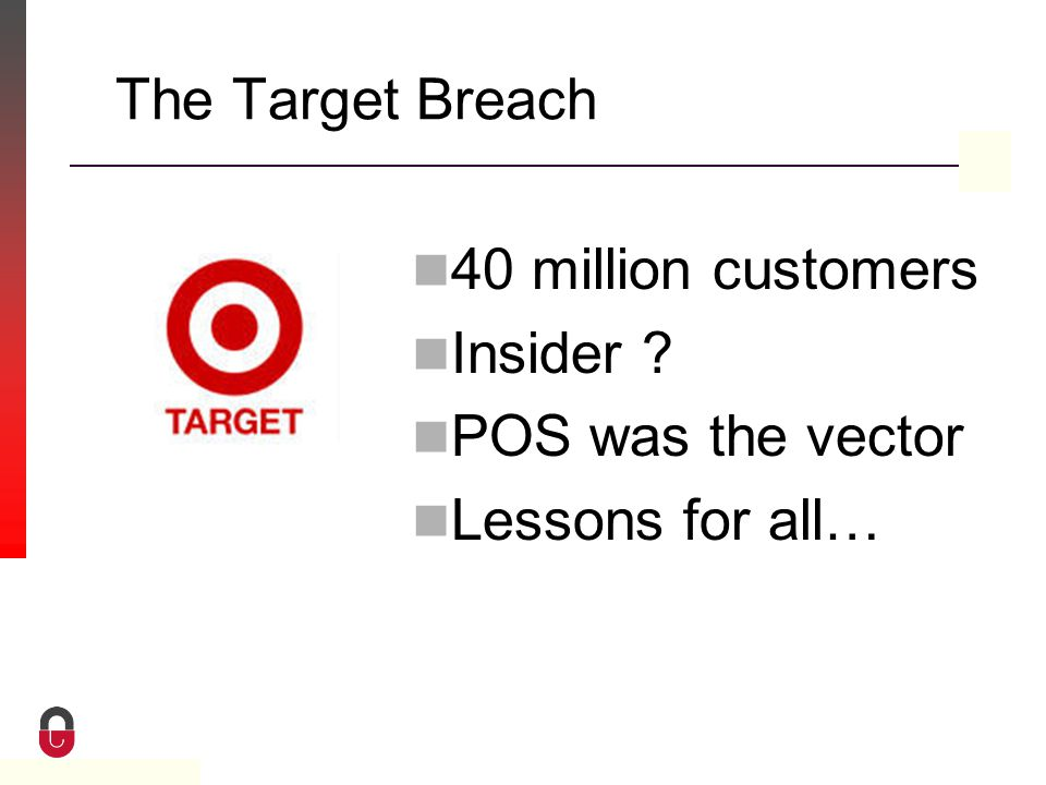 Property of CampusGuard The Target Breach 40 million customers Insider .