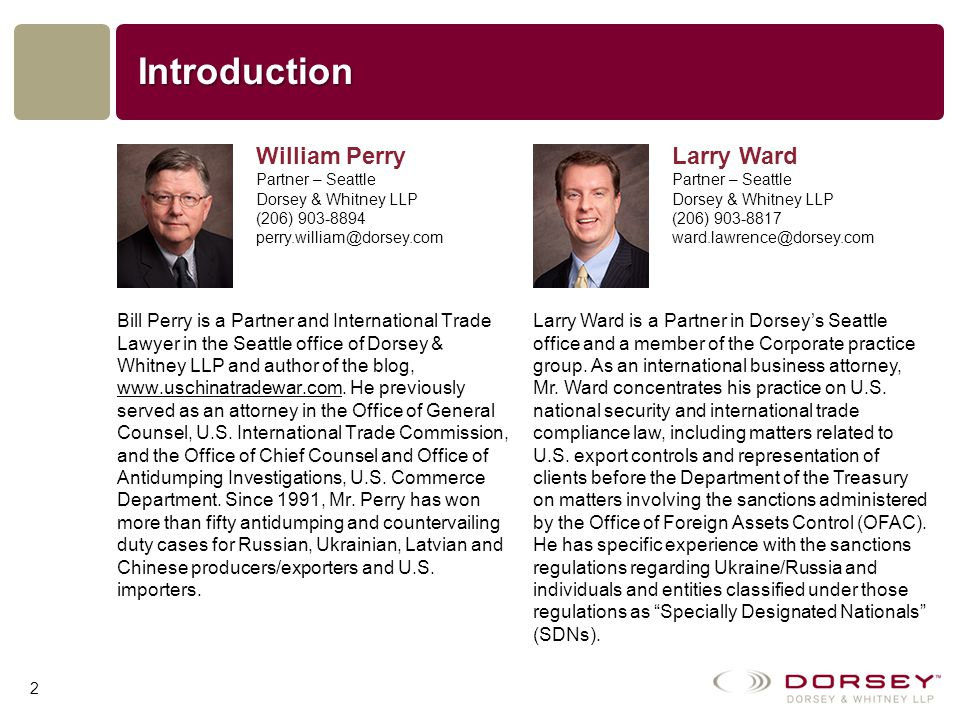 Introduction Bill Perry is a Partner and International Trade Lawyer in the Seattle office of Dorsey & Whitney LLP and author of the blog, www.uschinatradewar.com.