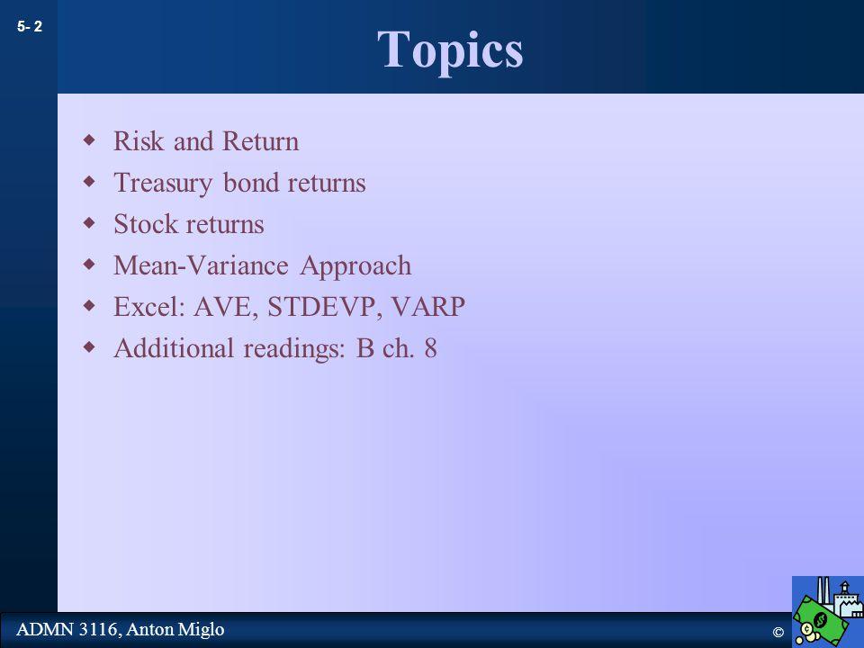 5- 23 © ADMN 3116, Anton Miglo Computing the average and standard deviation of annual returns23