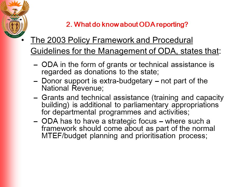 2. What do know about ODA reporting.