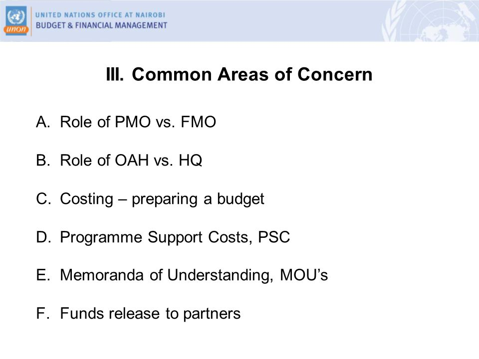 III. Common Areas of Concern A.Role of PMO vs. FMO B.Role of OAH vs.