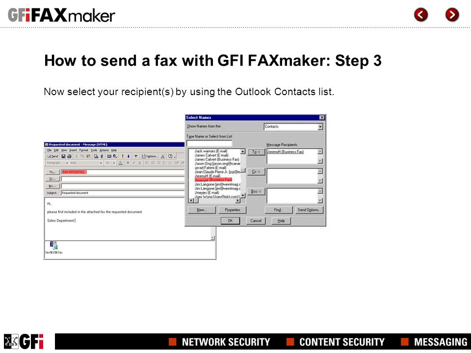 How to send a fax with GFI FAXmaker: Step 3 Now select your recipient(s) by using the Outlook Contacts list.