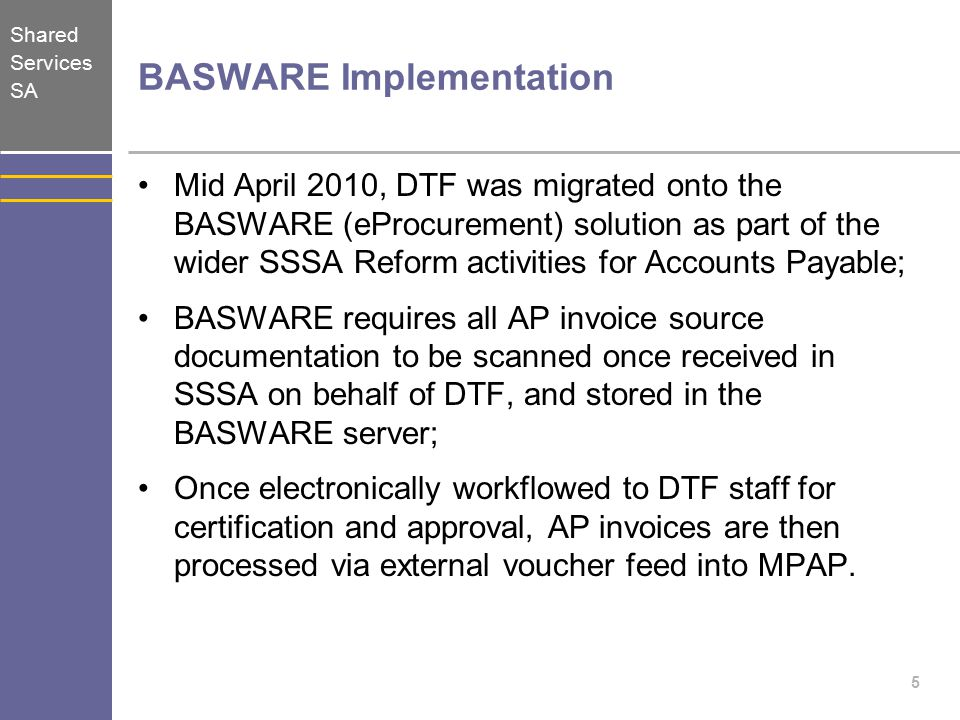 Shared Services SA MPAP Processing, Imaging and Reporting Process post April 2010 6