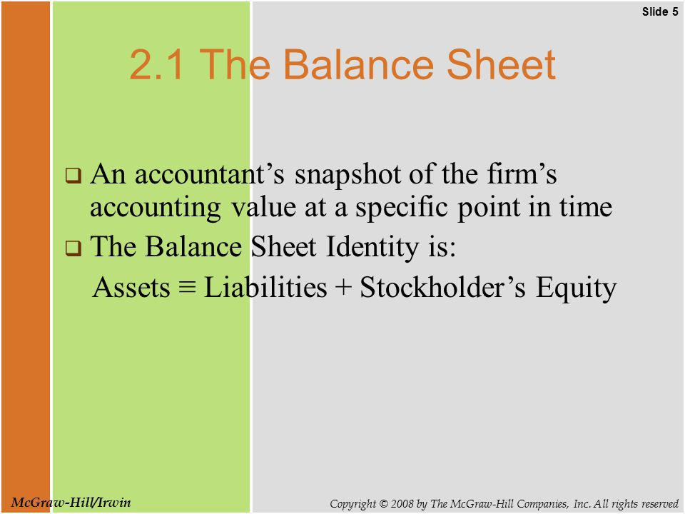 Slide 5 Copyright © 2008 by The McGraw-Hill Companies, Inc.
