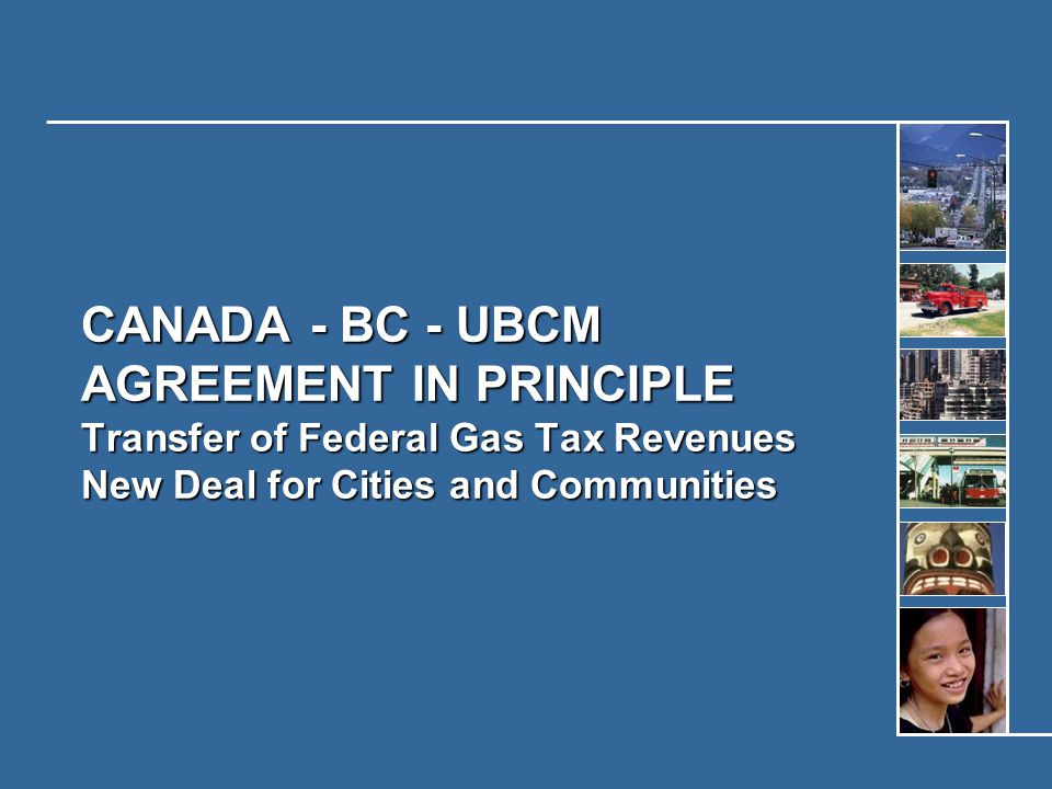 Funds will flow to UBCM from Federal Government  Not to BC first and then to local government  This is a major change  $635.6 million could flow to UBCM over the next five years