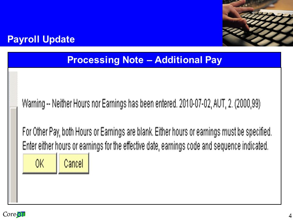 4 Payroll Update Processing Note – Additional Pay
