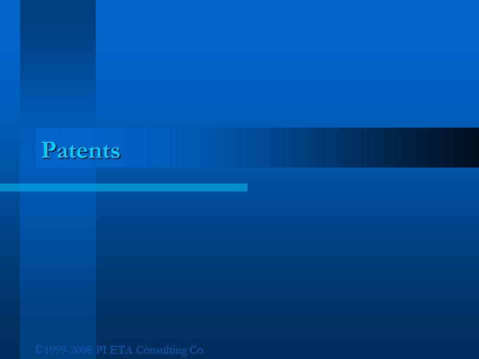 ©1999-2008 PI ETA Consulting Co. Patents