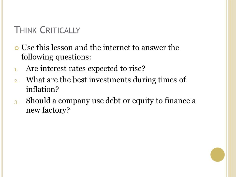 T HINK C RITICALLY Use this lesson and the internet to answer the following questions: 1.