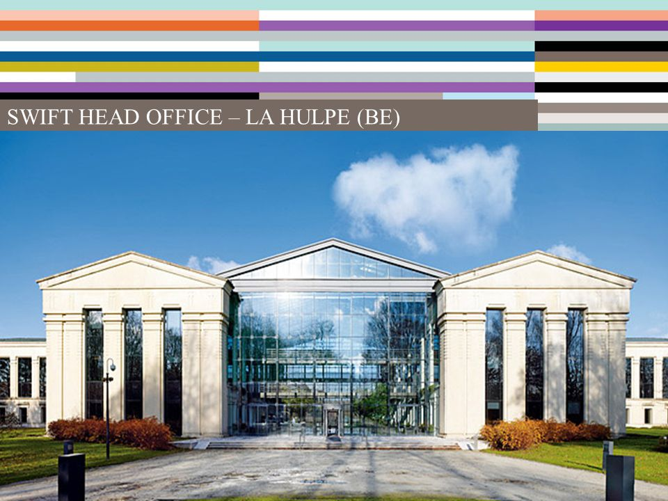 SWIFT HEAD OFFICE – LA HULPE (BE)