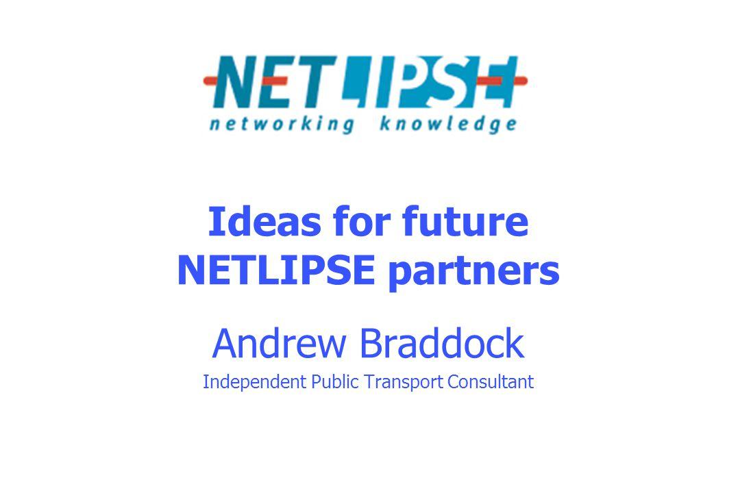 NETLIPSE – 21 October 2008 Introduction Trust me........... I am an Expert on Public Transport