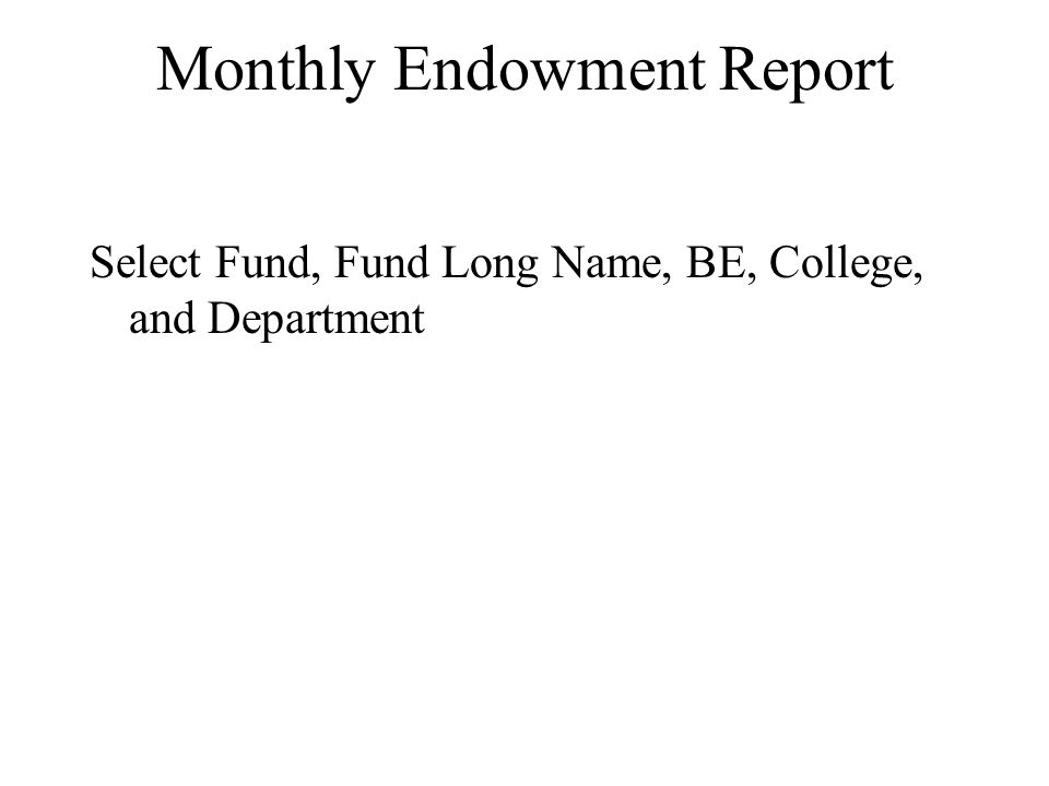 Select Fund, Fund Long Name, BE, College, and Department
