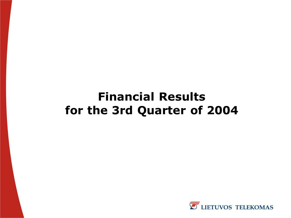 Financial Results for the 3rd Quarter of 2004