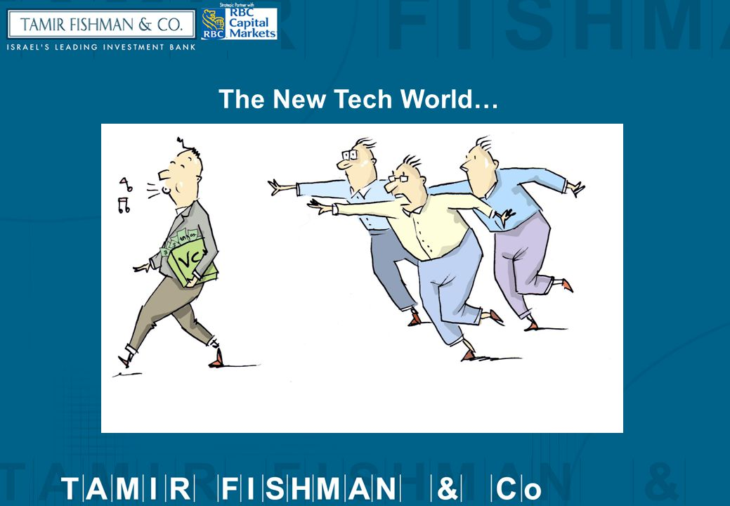 The New Tech World…
