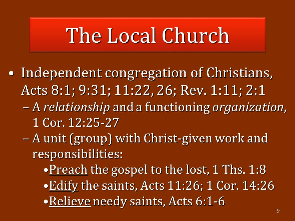 9 Independent congregation of Christians, Acts 8:1; 9:31; 11:22, 26; Rev.