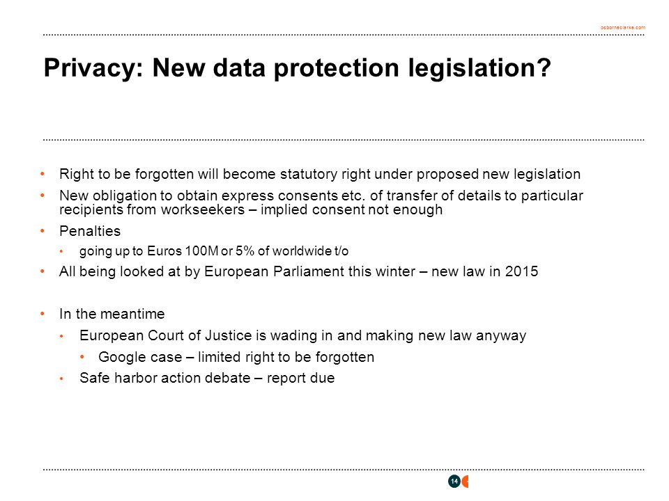 osborneclarke.com 14 Privacy: New data protection legislation.